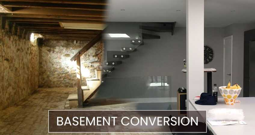 The ultimate guide for Basement Conversion