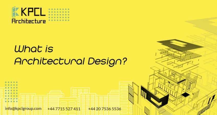 what-is-architectural-design-kpclgroup.com