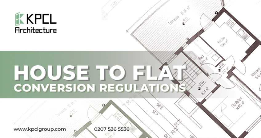 House to Flat Conversion Regulations-kpclgroup.com