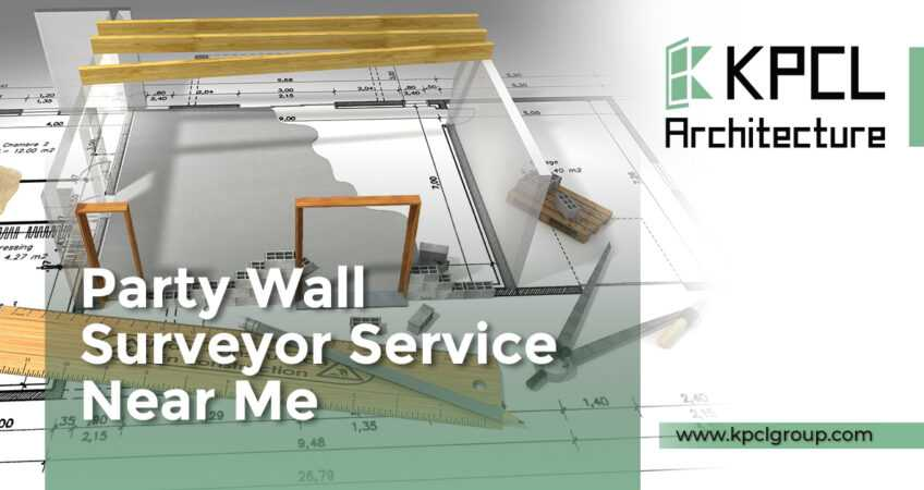 Party Wall Surveyor Service Near Me-kpcl